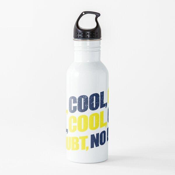 Brooklyn Nine-Nine / Jake Peralta / Cool Cool Cool No Doubt Water Bottle