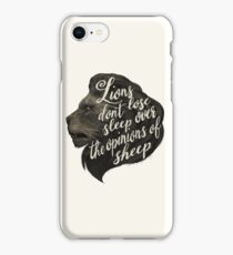 Lions don't lose sleep over the opinions of sheep iPhone Case/Skin