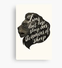 Lions don't lose sleep over the opinions of sheep Canvas Print
