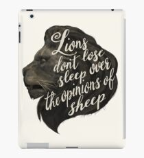 Lions don't lose sleep over the opinions of sheep iPad Case/Skin