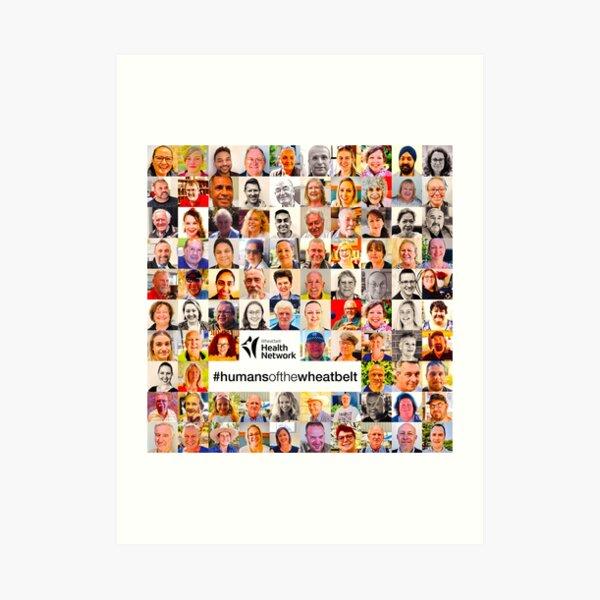 Humans of the Wheatbelt by Wheatbelt Health Network v5.0 Art Print