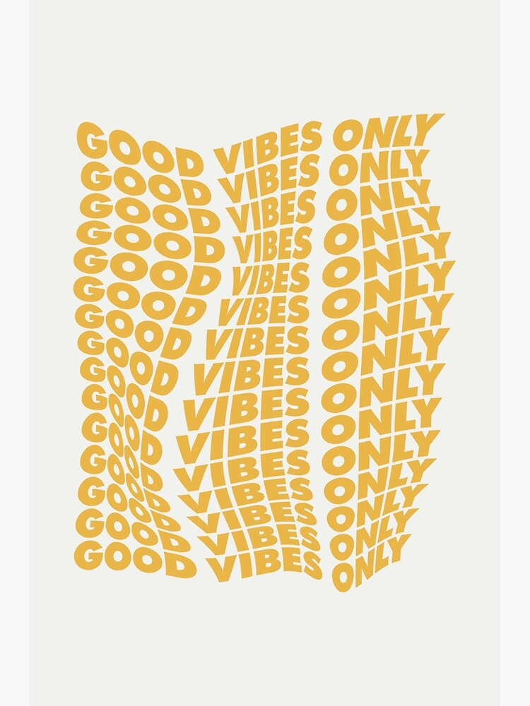 Good Vibes Only by MotivatedType