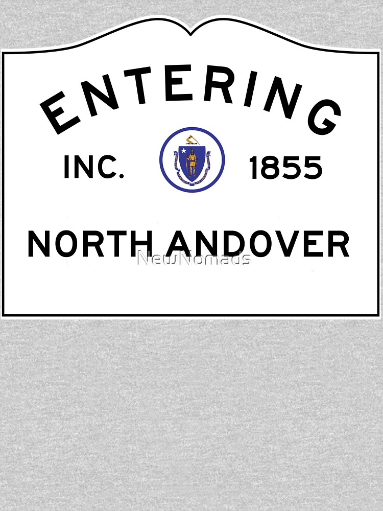 Entering North Andover Massachusetts - Commonwealth of Massachusetts Road Sign  by NewNomads