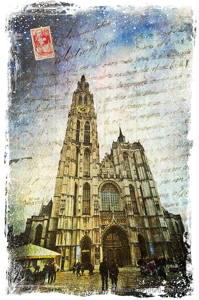 Cathedral of Our Lady, Antwerp, Belgium   Forgotten Postcard by Alison Cornford-Matheson