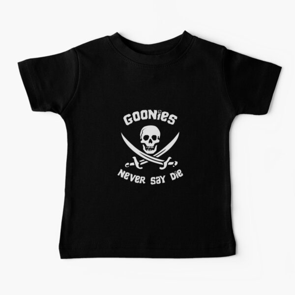 Goonies Never Say Die Baby T-Shirt