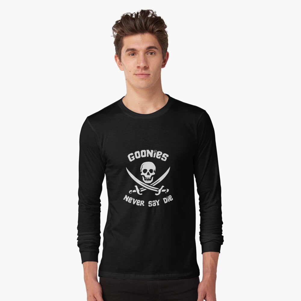 Goonies Never Say Die Long Sleeve T-Shirt