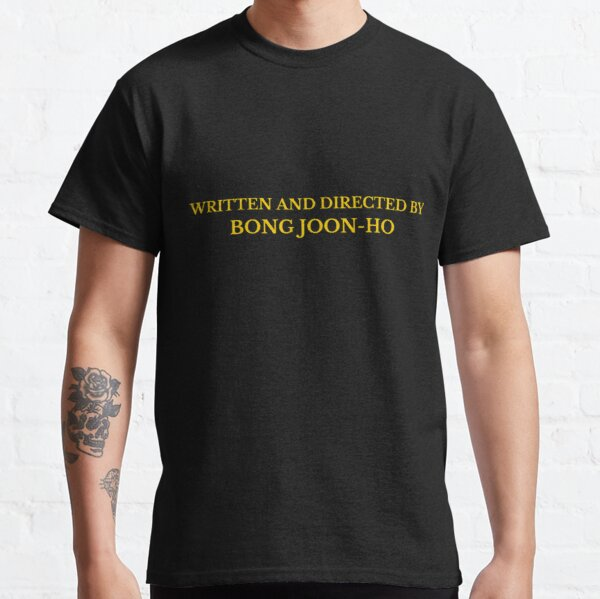 written and directed by Bong Joon-ho yellow Classic T-Shirt
