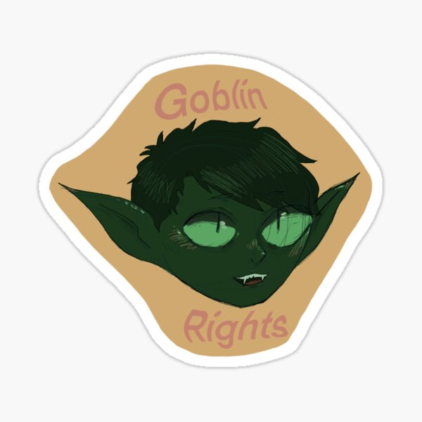 Goblin rights  Sticker