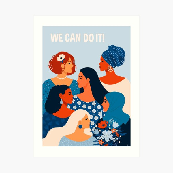We can do it, women together in feminism Art Print