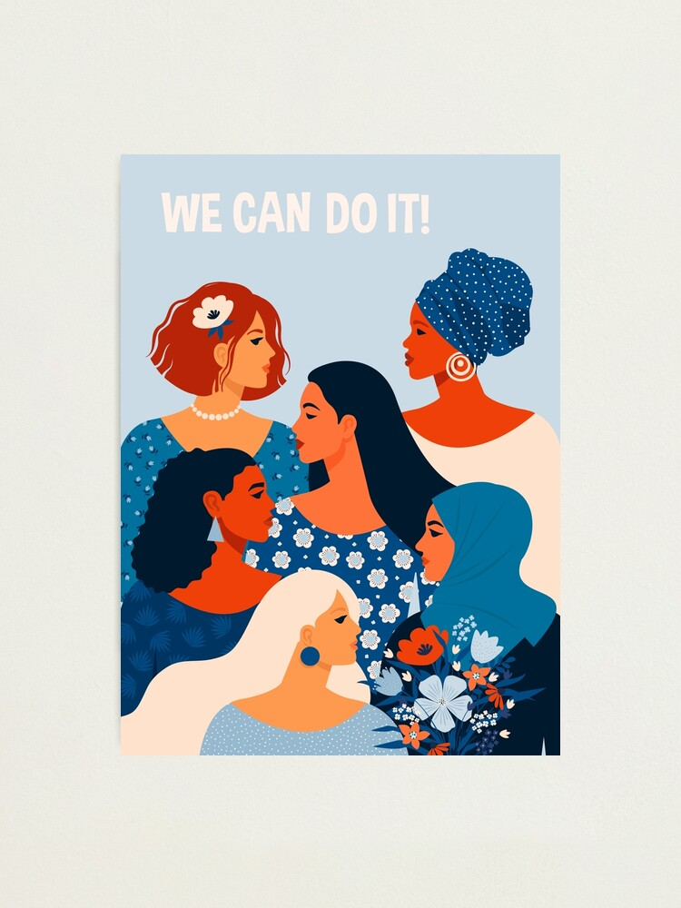 Alternate view of  We can do it, women together in feminism Photographic Print