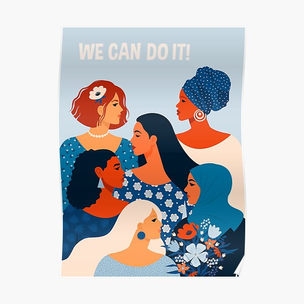 We can do it, women together in feminism Poster