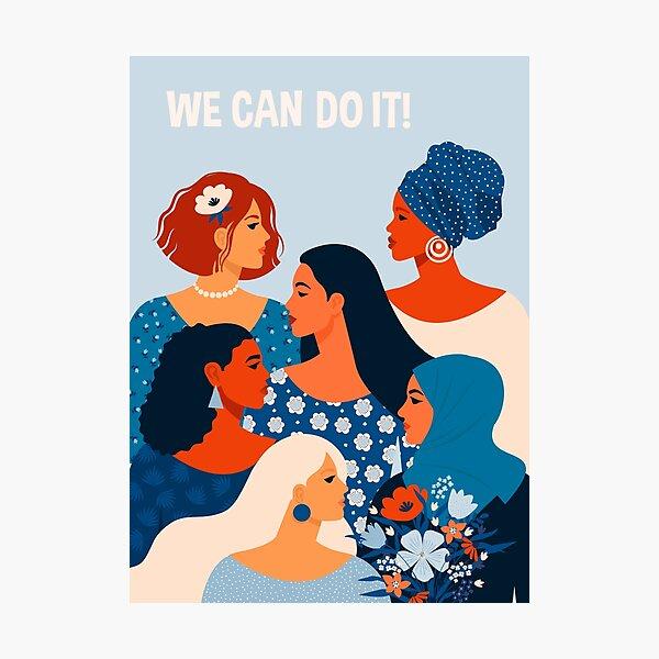 Podemos hacerlo, mujeres juntas en el feminismo Lámina fotográfica