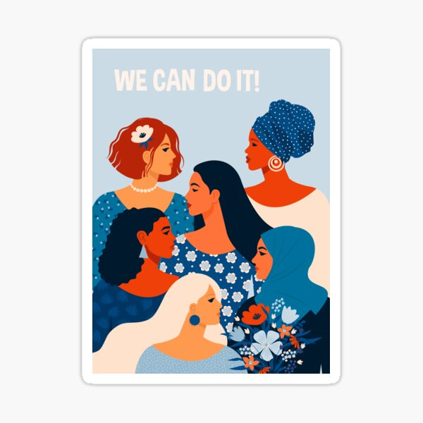 We can do it, women together in feminism Sticker