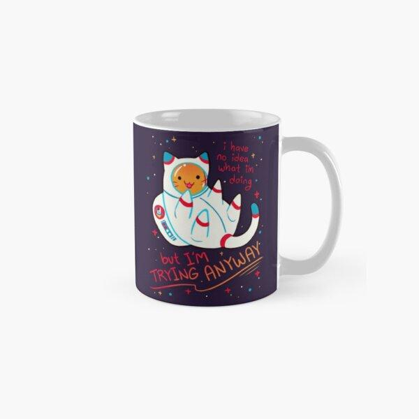 """I'M TRYING ANYWAY"" Catstronaut Classic Mug"