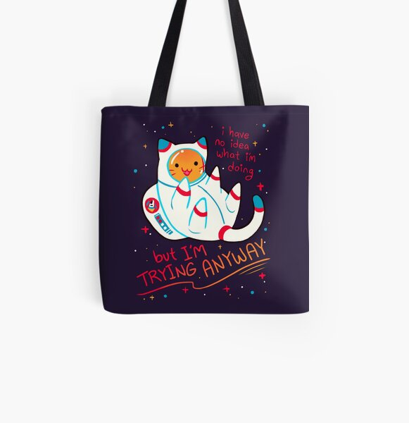 """I'M TRYING ANYWAY"" Catstronaut All Over Print Tote Bag"