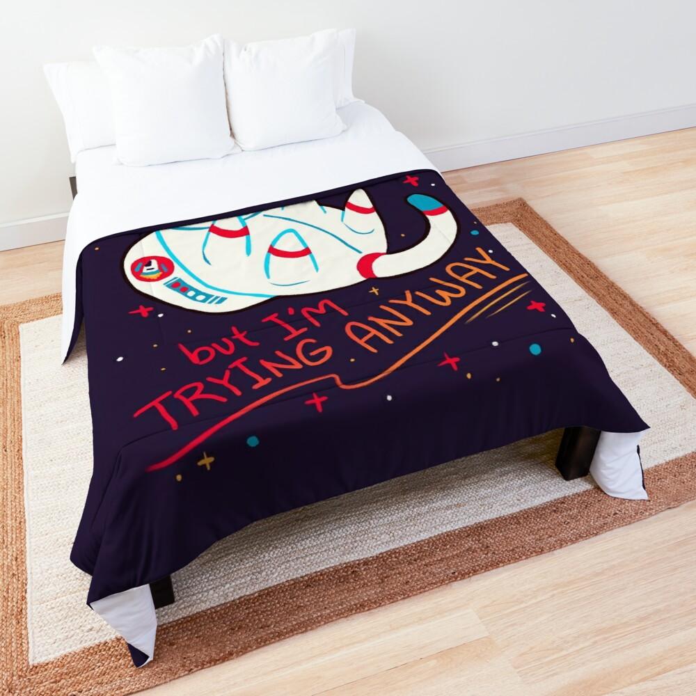 """I'M TRYING ANYWAY"" Catstronaut Comforter"