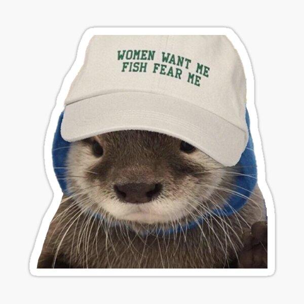 Women Want Me Fish Fear Me Otter Sticker