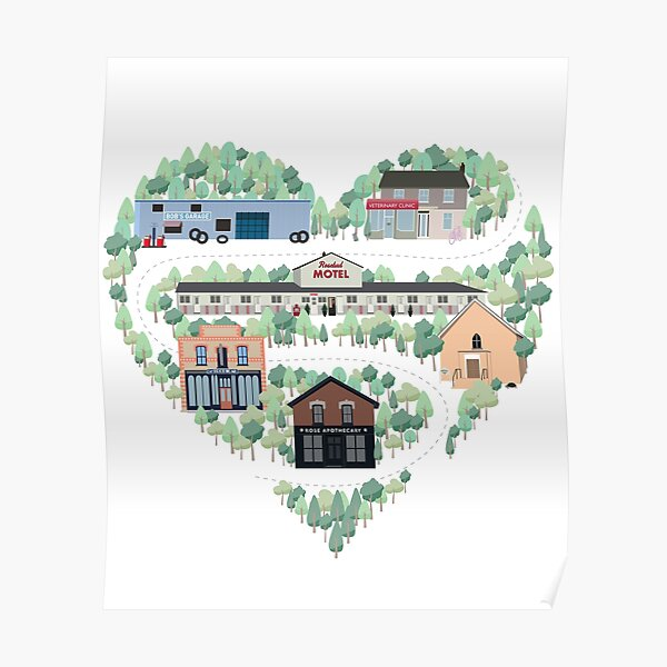 I Love the Town of Schitt's Creek, where everyone fits in. From the Rosebud Motel to Rose Apothecary, a drawing of the Schitt's Creek Buildings Poster