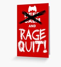 RAGE QUIT! Poster (PS3 Version) Greeting Card