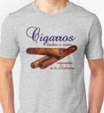 Cigars - Rolled by Hand - Imported from Havana  -  Cigarros - hechos a mano - Importados de la Habana Unisex T-Shirt