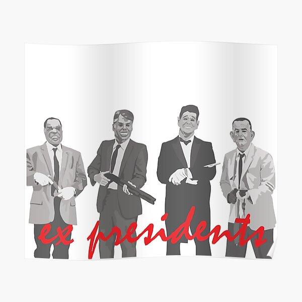 ex presidents - point break Poster