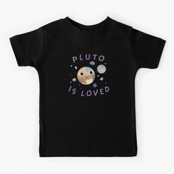 Pluto is Loved Kids T-Shirt