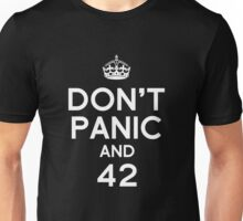 Don't Panic and 42 Unisex T-Shirt