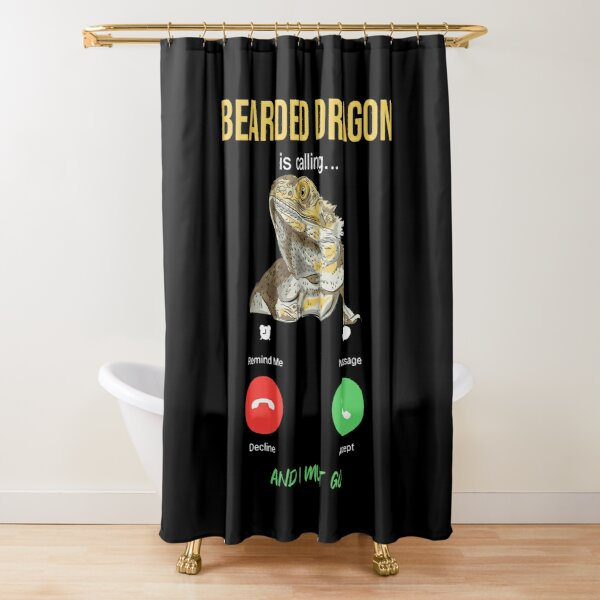 Bearded Dragon Is Calling Shower Curtain