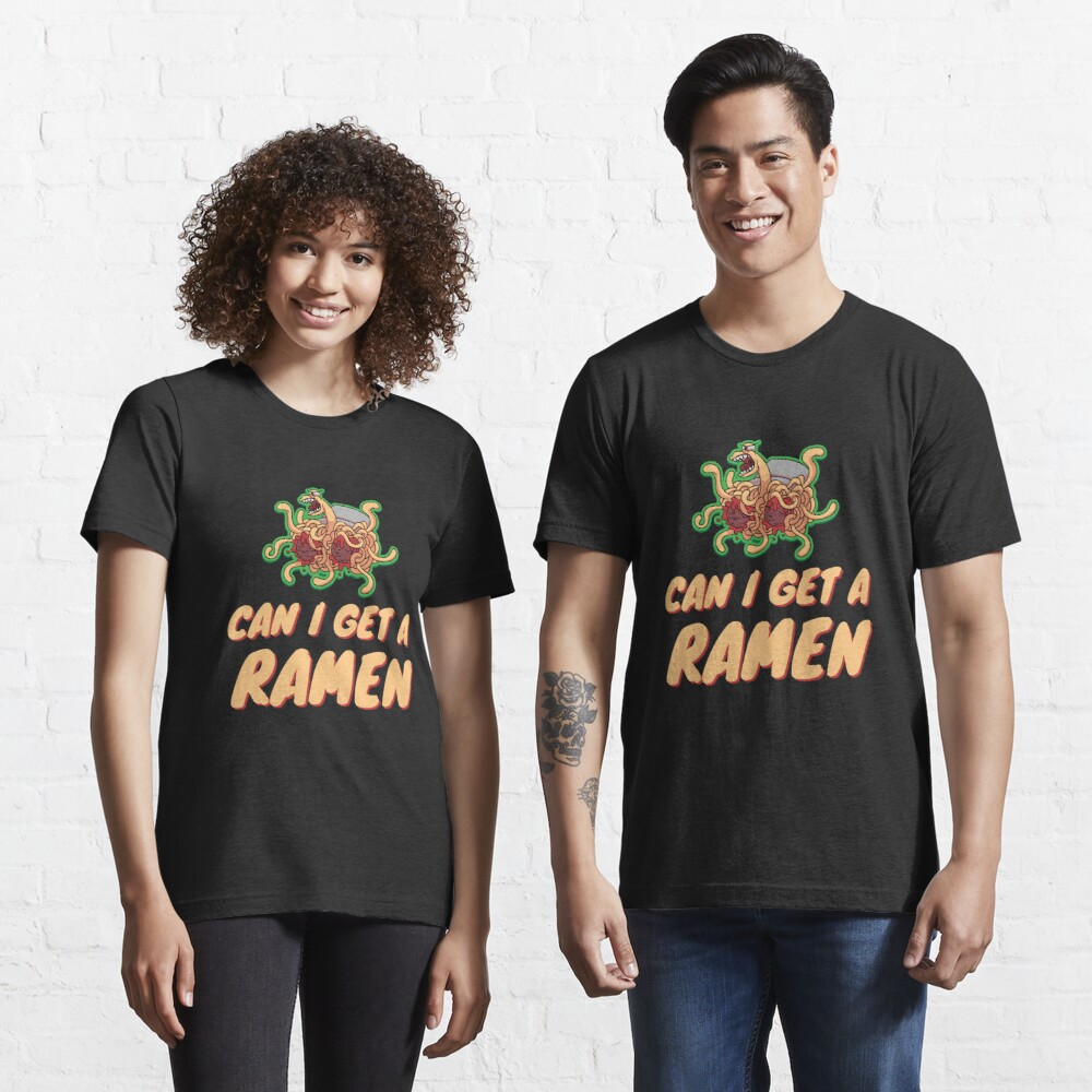 Can I Get A Ramen - Pastafarian Essential T-Shirt