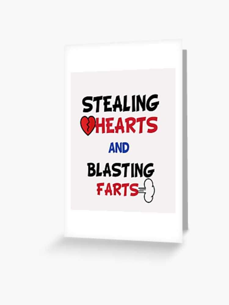 Stealing Hearts And Blasting Farts Funny Valentine/'s Day Gift Men/'s T-Shirt