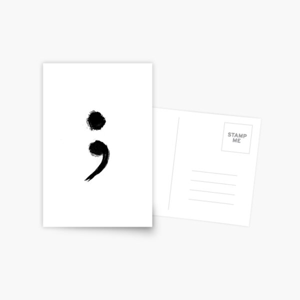 stay is the semicolon of love Postcard