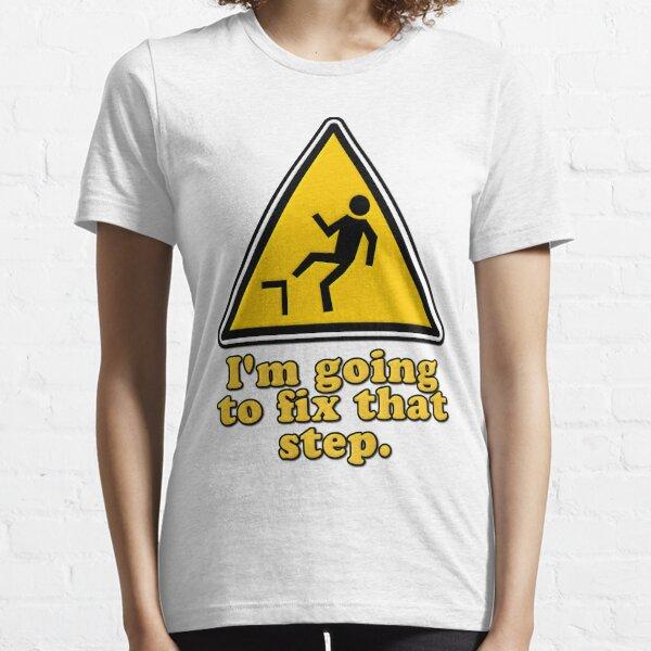 Voy a arreglar ese paso Camiseta esencial