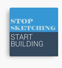 Stop Sketching Canvas Print