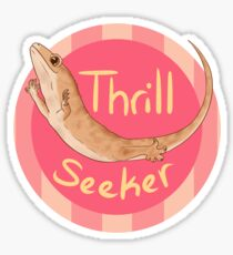 Thrill Seeker! Sticker