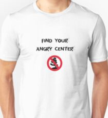 Angry Center Unisex T-Shirt