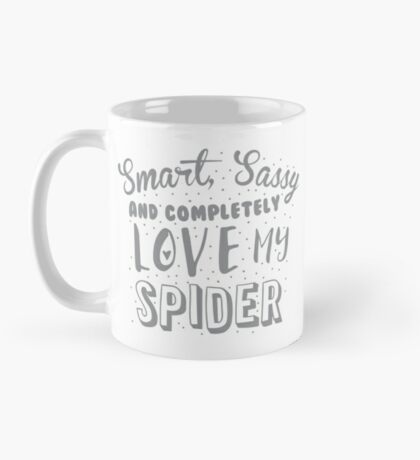 Smart, Sassy and completely love my SPIDER Mug