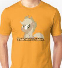 This aint a shirt  T-Shirt