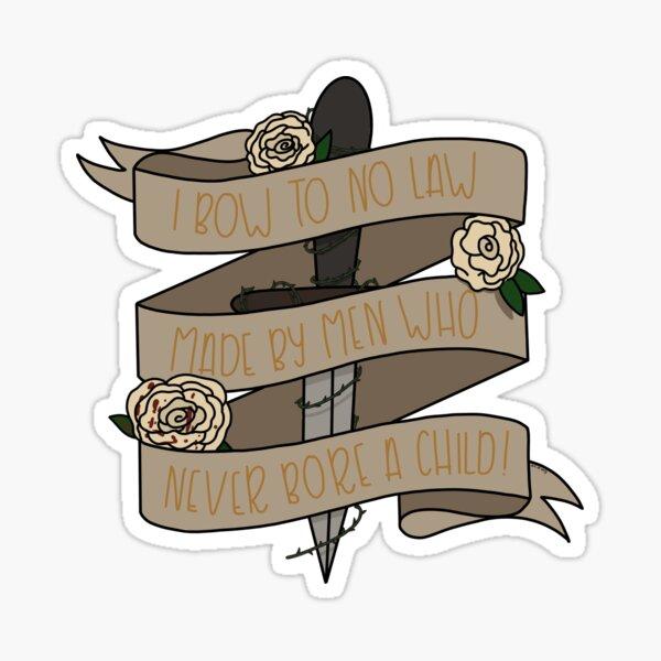Queen Calanthe Quote Sticker