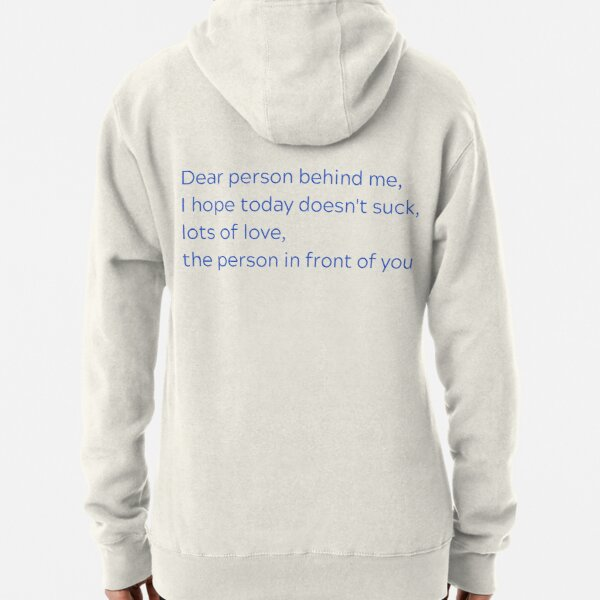 Dear Person Behind Me, Lots of Love (Grammar Edition) Pullover Hoodie