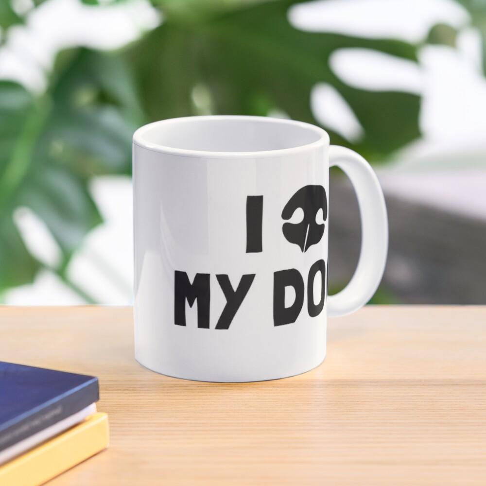 I Love My Dog - Snout Mug