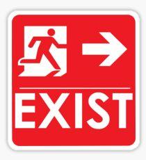 """""""EXIST"""" Existential Signage - STICKER RED Sticker"""