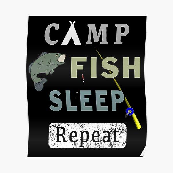 Camp Fish Sleep Repeat Campground Charter Slumber. Poster