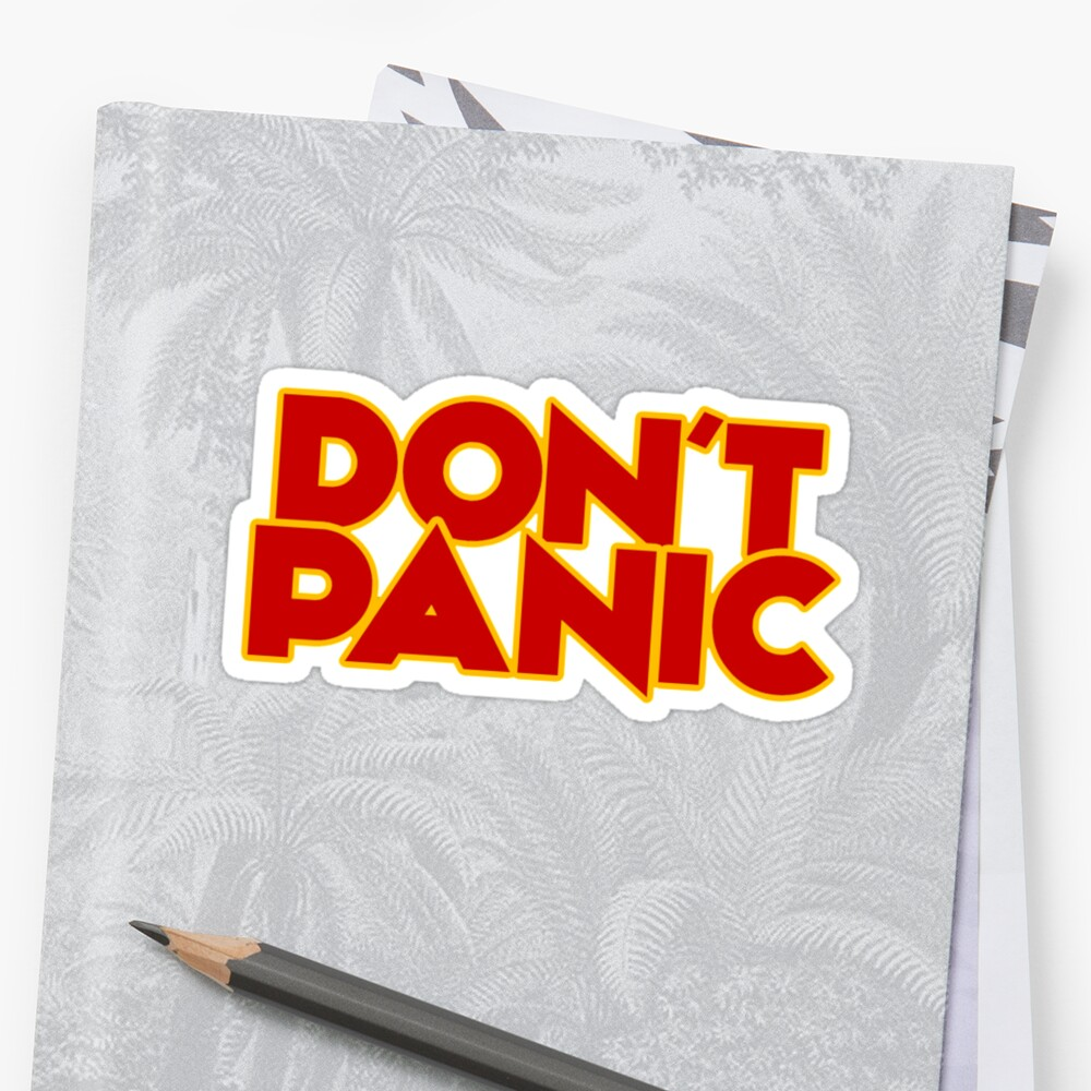 Dont Panic - The Hitchhiker's Guide to the Galaxy by sirllamalot