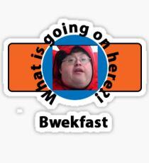 Bwekfast Sticker
