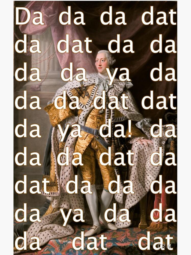 You'll be Back Hamilton King George III Da dat by rosemulvey2580