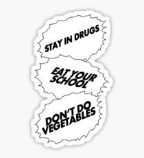 Words to live by Sticker