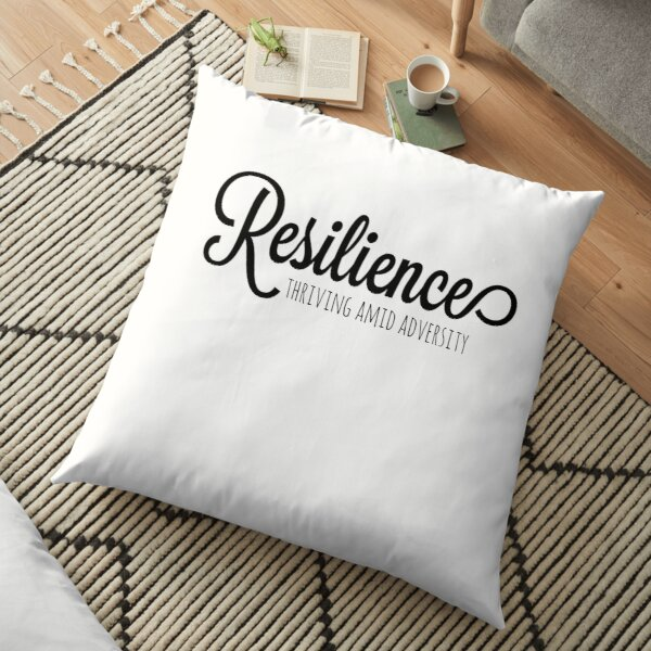 Resilience Quotes Pillows Cushions Redbubble
