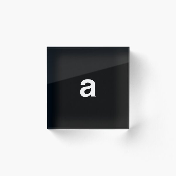 Letter 'a' - (black background, white font) Acrylic Block