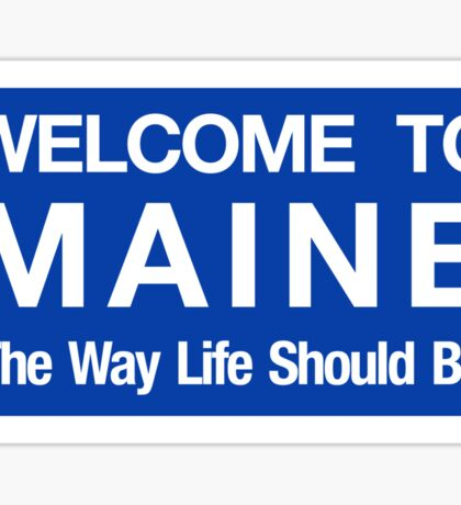 Welcome to Maine Road Sign Sticker