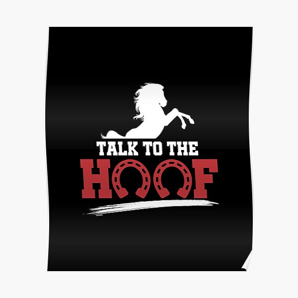 Horse-Talk To The Hoof Poster